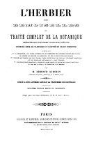 L'herbier des demoiselles; ou, Traité complet de la botanique ...