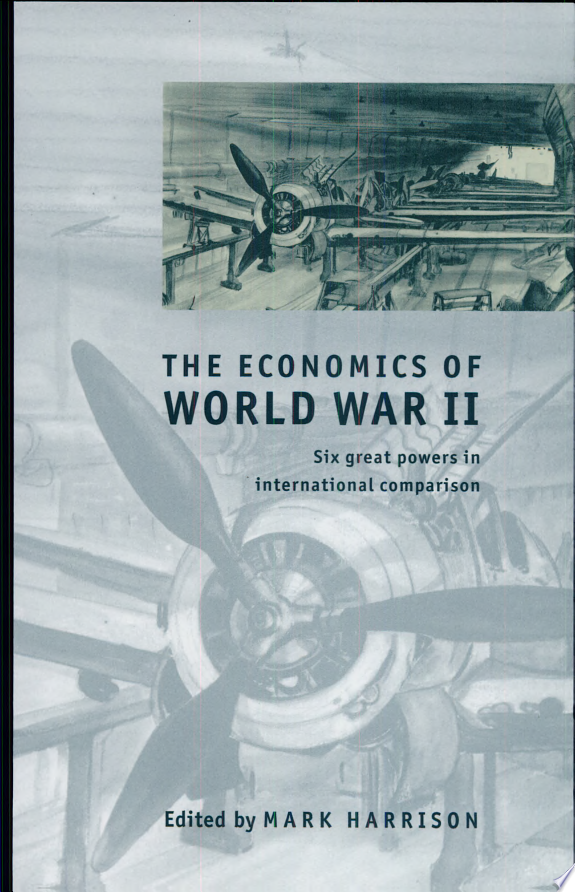 The Economics of World War II