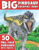 The Big Dinosaur Coloring Book Book