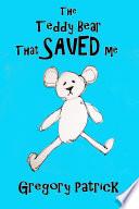 The Teddy Bear That Saved Me Book PDF