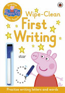 Peppa Pig  Practise with Peppa  Wipe Clean First Writing
