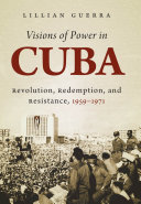 Pdf Visions of Power in Cuba