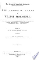 The annotated household Shakspeare  The dramatic works of William Shakspeare  with explanatory notes  ed  by W H D  Adams  With 370 engr  from the orig  designs of F  Howard
