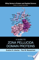 Read Online A Guide to Zona Pellucida Domain Proteins For Free