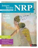 NRP Lycée - Écrire le rêve - Mai-Juin 2018 (Format PDF) [Pdf/ePub] eBook