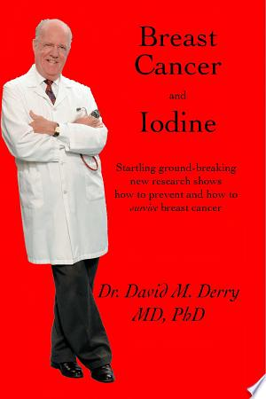 Download Breast Cancer and Iodine Free Books - Dlebooks.net