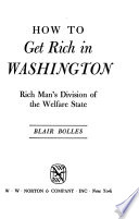 How to Get Rich in Washington, Rich Man's Division of the Welfare State