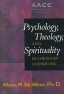 Cover of Psychology, Theology, and Spirituality in Christian Counseling