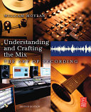 Understanding and Crafting the Mix