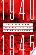 The Hitler Years  Disaster  1940 1945 Book