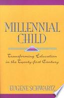 """""""Millennial Child"""" by Eugene Schwartz"""