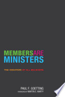 Members Are Ministers