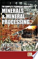 The Complete Technology Book on Minerals   Mineral Processing