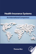 Health Insurance Systems  An International Comparison