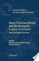 Hans Christian   rsted and the Romantic Legacy in Science