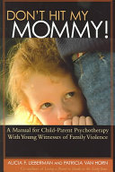 Don t Hit My Mommy  Book