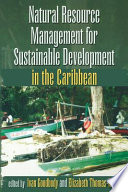 Natural Resource Management for Sustainable Development in the Caribbean Book