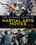 The Ultimate Guide to Martial Arts Movies of the 1970s