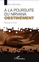Pdf A la poursuite du Nirvana obstinément Telecharger