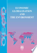 Economic Globalisation and the Environment Book