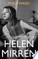 Becoming Helen Mirren
