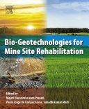 Bio-Geotechnologies for Mine Site Rehabilitation