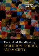 Oxford Handbook of Evolution, Biology, and Society