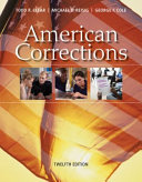 American Corrections   Mindtap Criminal Justice  1 Term 6 Months Access Card Book PDF