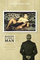 Making It Like a Man