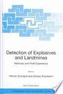 Detection of Explosives and Landmines Methods and Field Experiences