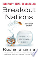 Breakout Nations In Pursuit Of The Next Economic Miracles PDF