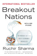 Pdf Breakout Nations: In Pursuit of the Next Economic Miracles Telecharger