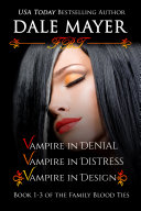 Family Blood Ties Set 1-3 (Paranormal romance, mystery, Family Blood Ties)