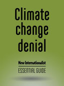 Climate Change Denial   Essential Guide