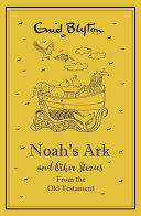 Noah's Ark and Other Bible Stories Old Testament