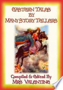 Eastern Tales By Many Story Tellers 14 Tales From Eastern Lands