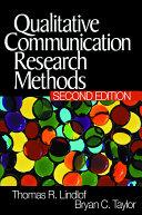 Qualitative Communication Research Methods