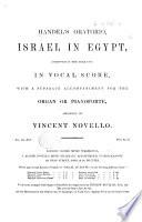 Handel s Oratorio Israel in Egypt     in Vocal Score     Arranged by V  Novello
