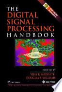 The Digital Signal Processing Handbook Book