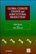 Global Climate Change and Agricultural Production Book