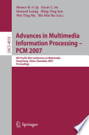 Advances in Multimedia Information Processing   PCM 2007