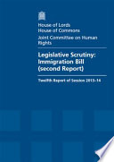 House of Lords   House of Commons   Joint Committee on Human Rights  Legislative Scrutiny  Immigration Bill  Second Report    HL142  HC 1120