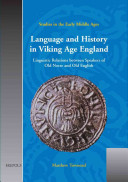 Language and History in Viking Age England