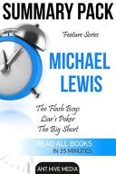 Summary Pack Feature Series  Micheal Lewis Summaries