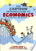 Macroeconomics / The Cartoon Introduction to Economics Volume 2: Macroeconomics