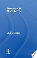 Animals and Misanthropy