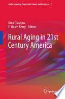 Rural Aging In 21st Century America