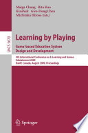 Learning by Playing. Game-based Education System Design and Development