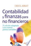 Contabilidad y finanzas para no financieros  : 2a edición adaptada a los nuevos planes contables
