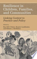 Resilience in Children  Families  and Communities Book
